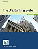 The U.S. Banking System