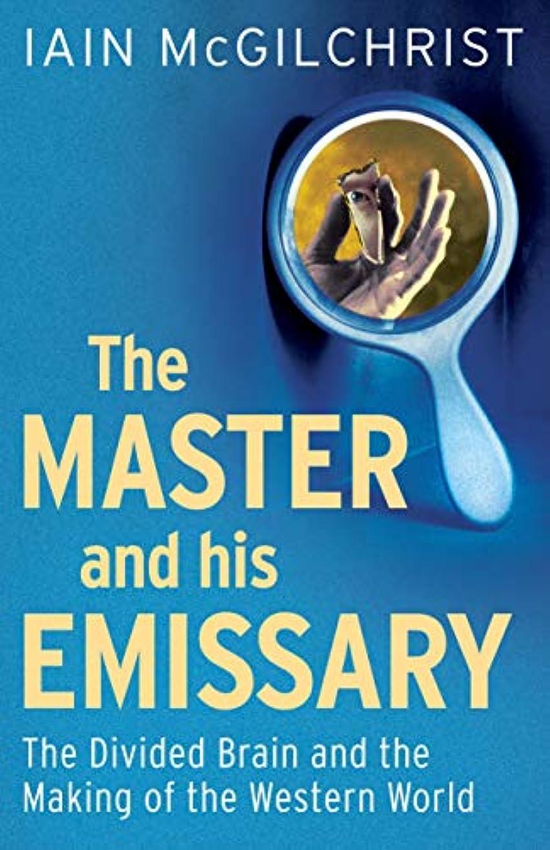 空洞処理固有のThe Master and His Emissary: The Divided Brain and the Making of the Western World