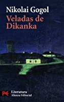 Veladas en un caserio de Dikanka / Evenings on a Farmhouse in Dikanka (Literatura / Literature)