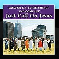 Just Call on Jesus