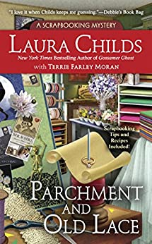 Parchment and Old Lace (A Scrapbooking Mystery Book 13) by [Childs, Laura, Moran, Terrie Farley]