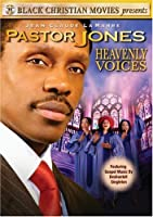 Pastor Jones: Heavenly Voices