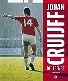 Johan Cruijff: de legende: 1947-2016