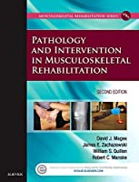 Pathology and Intervention in Musculoskeletal Rehabilitation, 2e