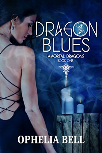 Dragon Blues: A Reverse Harem Dragon Romance (Immortal Dragons Book 1) (English Edition)