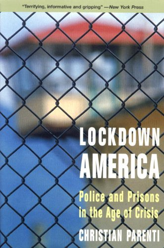 Download Lockdown America: Police and Prisons in the Age of Crisis 1859843034