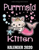 Purrmaid Kitten Kalender 2020: Meerjungfrau Katze - Katzen Kalender Terminplaner Buch - Jahreskalender - Wochenkalender - Jahresplaner