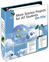 More Science Projects for All Students (Junior Science Resources on File)
