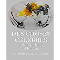 DES CHOSES CÉLÈBRES. - La Nomenclatura del lenguaje. (Spanish Edition)