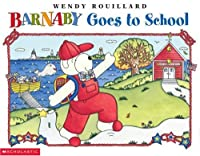 Barnaby Goes to School (Barnaby Book)