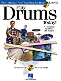 Play Drums Today, Level 2: A Complete Guide to the Basics (Play Today Level 2) 画像