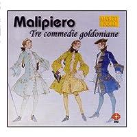 Malipiero;Tre Commedie Goldoni