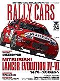 RALLY CARS Vol.24 MITSUBISHI LANCER EVOLUTION IV-VI (サンエイムック)