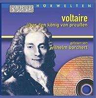 VOLTAIRE - Voltaire über den könig von pr (1 CD)