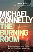 The Burning Room (Harry Bosch Series) by Michael Connelly(2015-01-01)