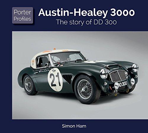 Austin Healey 3000: The story ...
