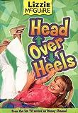 Lizzie McGuire: Head Over Heels - Book #12