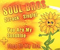 You Are My Sunshine/Ti