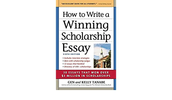 amazon how to write a winning scholarship essay 30 essays that