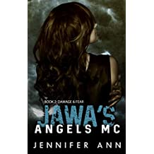 Damage & Fear: Jawa's Angels MC
