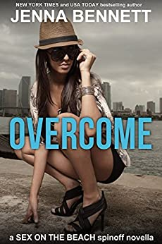 Overcome: a Sex on the Beach spinoff novella by [Bennett, Jenna]