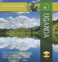 Uganda (The Evolution of Africa's Major Nations)
