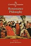 The Cambridge Companion to Renaissance Philosophy (Cambridge Companions to Philosophy) (English Edition)