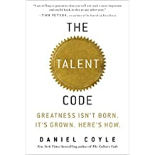 The Talent Code: Greatness isn't Born, It's Grown, Here's How