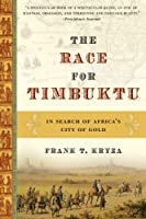 The Race for Timbuktu: In Search of Africa's City of Gold by Frank T. Kryza(2006-12-26)