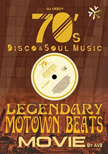 Legendary Motown Beats Movie by AV8 -70's Disco & Soul Music- [DVD]の詳細を見る