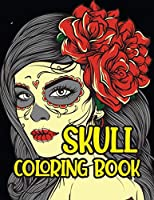 Skull Coloring Book: 47 Different Amazing Detailed Sugar Skulls