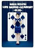 NANA MIZUKI LIVE GAMES×ACADEMY-BLUE- [DVD] 画像