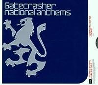 Gatecrasher National Anthems