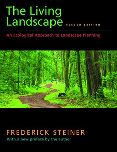 Download The Living Landscape: An Ecological Approach to Landscape Planning 1597263966