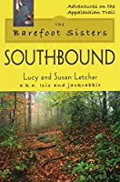 Barefoot Sisters: Southbound