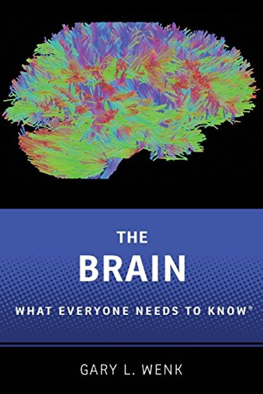 瞳効果的に何もないThe Brain: What Everyone Needs to Know