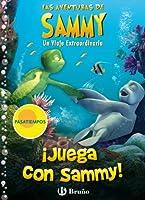 Juega con Sammy! / Play with Sammy!: Un Viaje Extraordinario / an Extraordinary Journey (Las Aventuras De Sammy / the Adventures of Sammy)