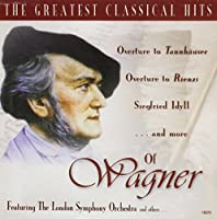 Greatest Classical Hits of Wagner