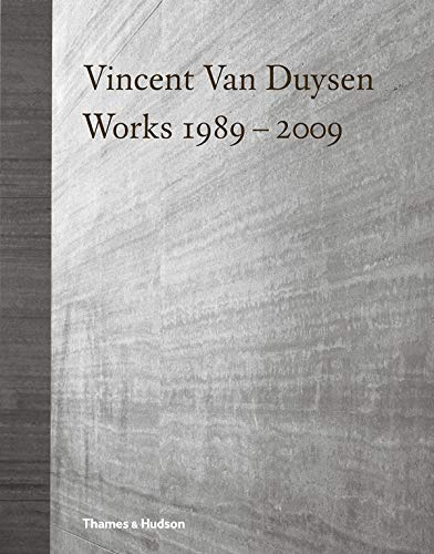 Vincent Van Duysen Works, 1989...