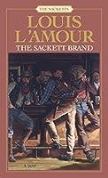 The Sackett Brand: The Sacketts: A Novel