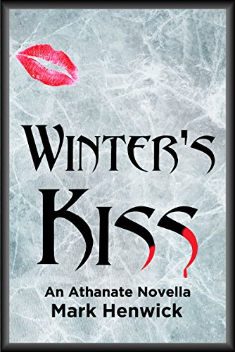 Download Winter's Kiss: An Athanate Novella (Bite Back: Outsiders Book 2) (English Edition) B01M7M86LF