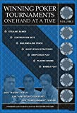 Winning Poker Tournaments One Hand at a Time Volume I (English Edition)