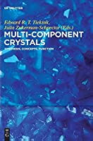 Multi-component Crystals: Synthesis, Concepts, Function