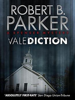 Valediction (A Spenser Mystery) (The Spenser Series Book 11) by [Parker, Robert B.]