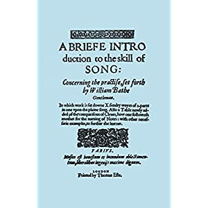 A Briefe Introduction to the Skill of Song