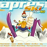 Apres Ski Top 40