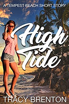 High Tide: A Tempest Beach Short Story by [Brenton, Tracy]