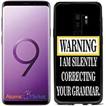Warning Silently Correcting Your Grammar for Samsung Galaxy S9 2018 Case Cover by Atomic Market