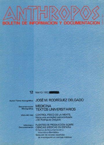 José Manuel Rodríguez Delgado. Medicina (Spanish Edition)