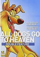 ALL DOGS GO TO HEAVEN/ALL DOGS GO TO HEAVEN 2